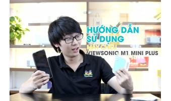 Hướng Dẫn Sử Dụng Máy Chiểu Bỏ Túi ViewSonic M1 mini Plus