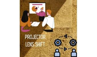 Lens Shift Projector Là Gì? Lợi ích Dịch Chuyển Ống Kính Theo Chiều Dọc Và Ngang